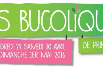Les Bucoliques 2016 – 29, 30 avril et 1er mai